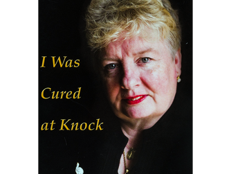 'I WAS CURED AT KNOCK': THE REMARKABLE STORY OF MARION CARROLL