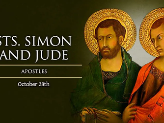 FEAST DAY OF SAINTS SIMON AND JUDE - 28TH OCTOBER 2021