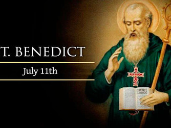SATURDAY 11TH JULY 2020 - FEAST OF ST BENEDICT