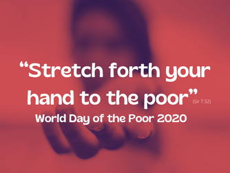 POPE FRANCIS' MESSAGE FOR THE FOURTH 'WORLD DAY OF THE POOR'