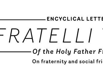 NEWSLETTER INSERT - FROM POPE FRANCIS' 'FRATELLI TUTTI'