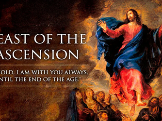 HOMILY FOR THE FEAST OF THE ASCENSION (B)
