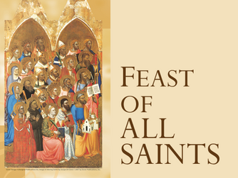 HOMILY FOR THE FEAST OF ALL SAINTS - 1ST NOVEMBER 2020