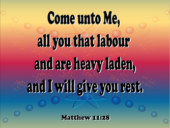 'AND I WILL GIVE YOU REST'