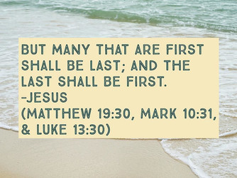 THE FIRST SHALL BE LAST