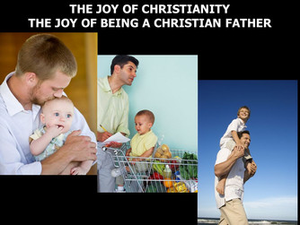 ON BEING A CHRISTIAN FATHER