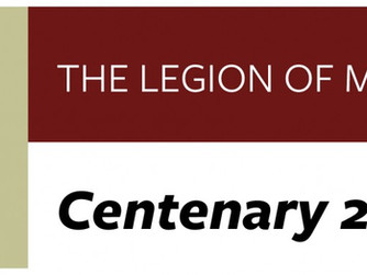 THE CENTENARY OF THE FOUNDATION OF THE LEGION OF MARY