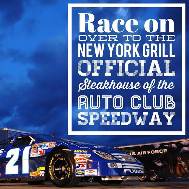 We are excited to be the Official Steakhouse of the Auto Club Speedway! Race on over today for a mouth watering steak! New York Grill-Ontari