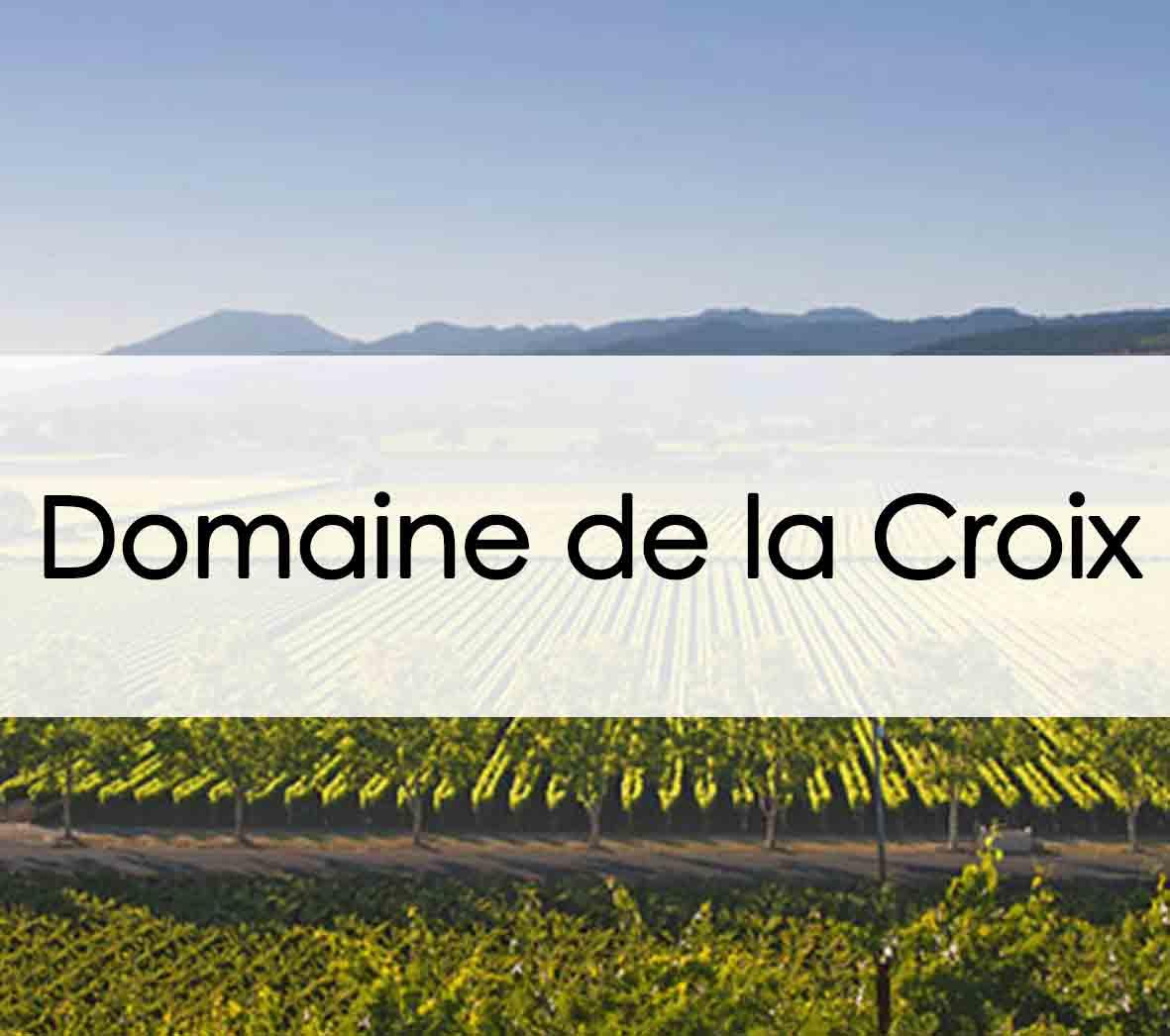 Domaine de la Croix