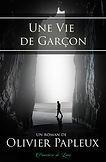 Une Vie de Garçon - Olivier Papleux