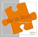 Une Vie Rêvée - Olivier Papleux - Nouvelle - Éditions Acrodacrolivres