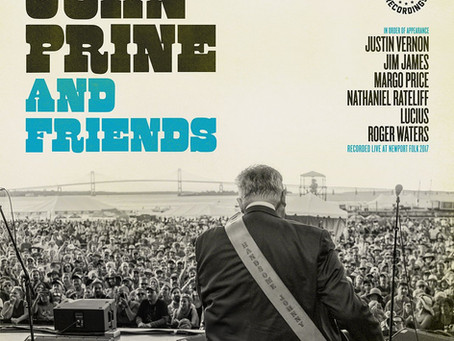 John Prine and Friends, Featuring Roger Waters, Live at the 2017 Newport Folk Festival is Sold Out