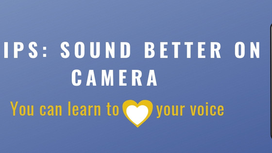 3 Tips: Sound Better On Camera
