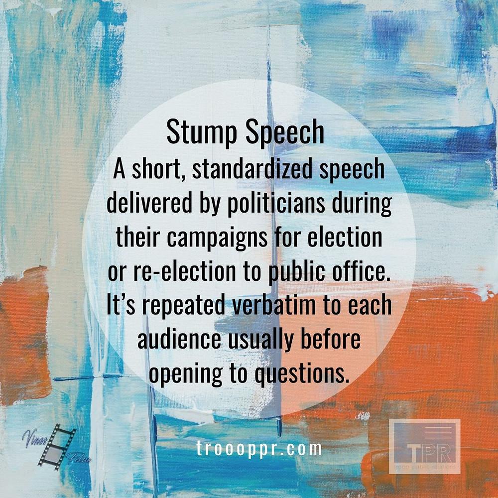 What is a Stump Speech?