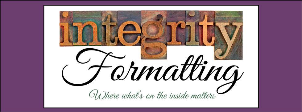 ebook formatting, paperback formatting, integrity formatting