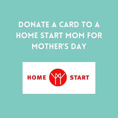 Donate a card to a HomeStart Mom