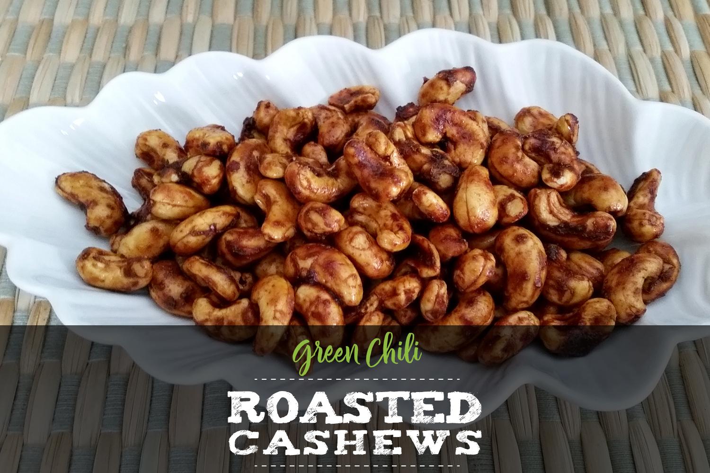 Green Chili Roasted Cashews