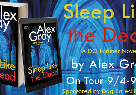 Book Feature: Sleep Like the Dead by Alex Gray
