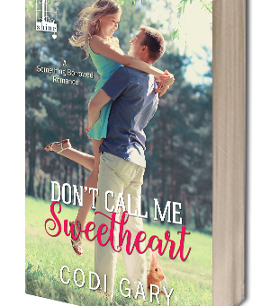 Cover Reveal: Don't Call Me Sweetheart by Codi Gary