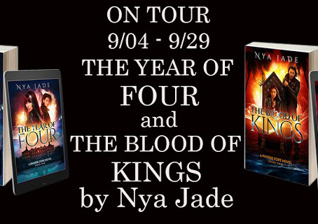 Book Feature: The Year of Four and The Blood of Kings by Nya Jade
