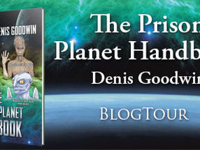 Book Feature: The Prison Planet Handbook by Denis Goodwin