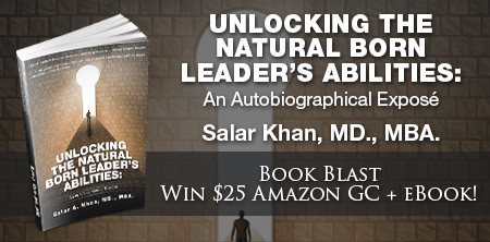 Book Feature: Unlocking the Natural Born Leader's Abilities by Dr. Salar Khan