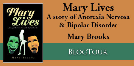 Interview with Mary Brooks, author of Mary Lives: A story of Anorexia Nervosa & Bipolar Disorder