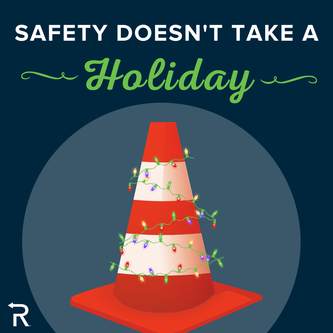 Safety Doesn't Take a Holiday