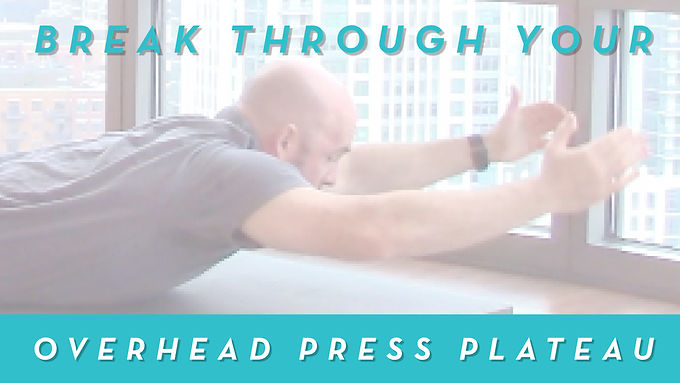 How To Break Through Overhead Press Plateaus And Lift More Weight