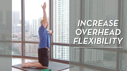 How To Increase Overhead Flexibility & Mobility