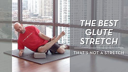The Best Glute Stretch (That's Not A Stretch)