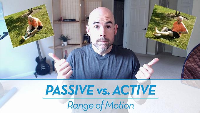Passive vs. Active Range of Motion