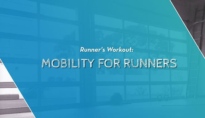 Mobility Training For Runners