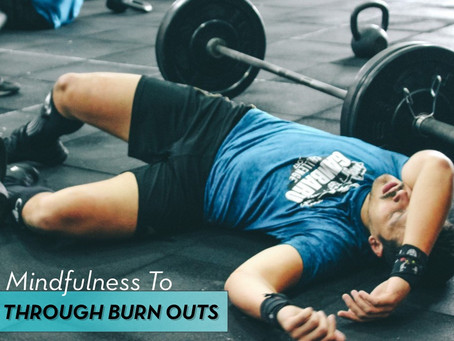 Guest Blog: Coach Elyssa Swann on Using Mindfulness to Break Through Burn Outs (part 1)
