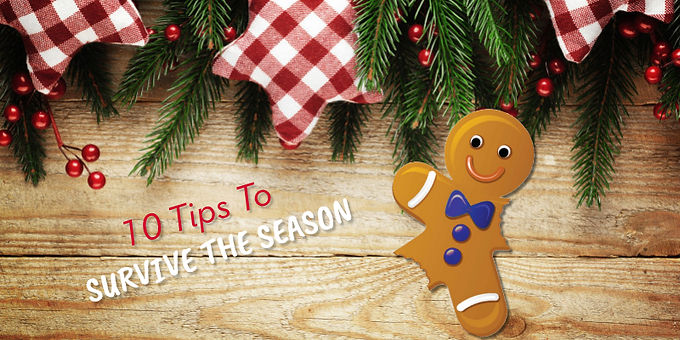 The Ultimate Holiday Survival Guide