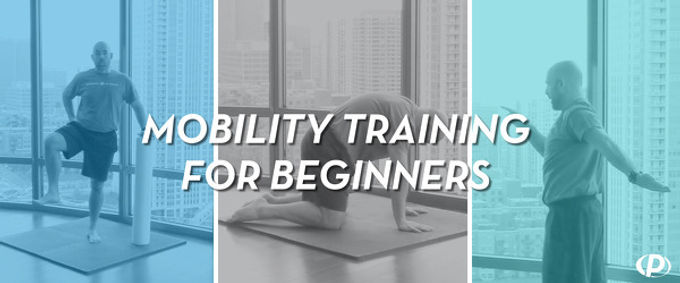 A Guide To Mobility Training For Beginners