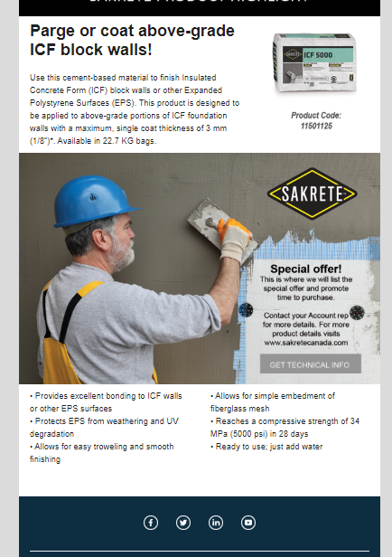 Introductory King Email Sakrete Promo  King was aquired by SIKA in the spring of 2019, and the King Marketing Team was responsible to propose and produce marketing materials to introduce SIKA customers to key Sakrete product SKUs. This example is part of an introductory email marketing campaign I developed to welcome Sika customers to Sakrete products. Copywriting and creative design.