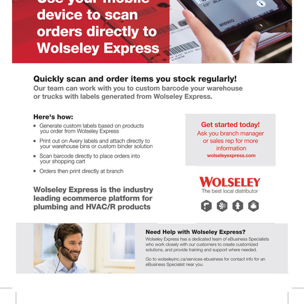 Wolseley Express Barcode Scanning Advertisement  Content creation for supportive advertising and single page sell sheets to explain the benefits of barcode functionality.