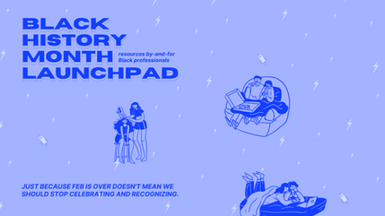 Black History Month Launchpad