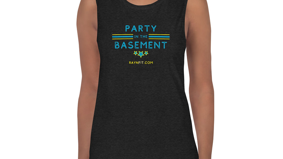 PARTY IN THE BASEMENT - Ladies' Muscle Tank