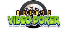 Rebate Video Poker