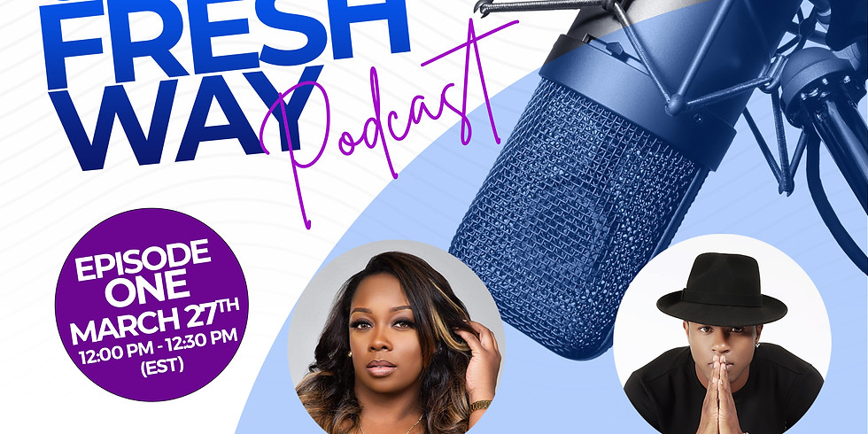 The FRESH WAY Podcast