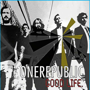"One Republic ""The Good Life"" (Rebirth Remix)"