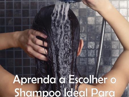 Aprenda a Escolher o Shampoo Ideal Para o Seu Cabelo