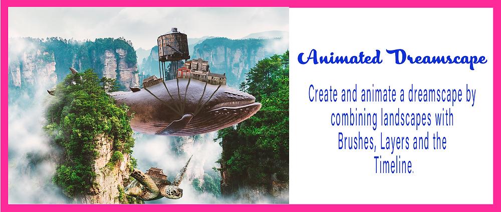Animated Dreamscape