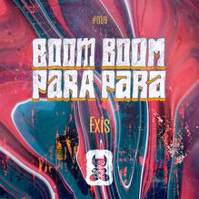 Exis - Boom Boom Para Para