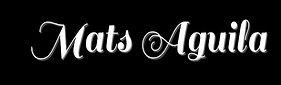 Mats Aguila enlarged.jpg