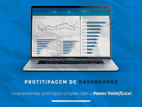Desenvolvendo protótipos simples com o Power Point/Excel