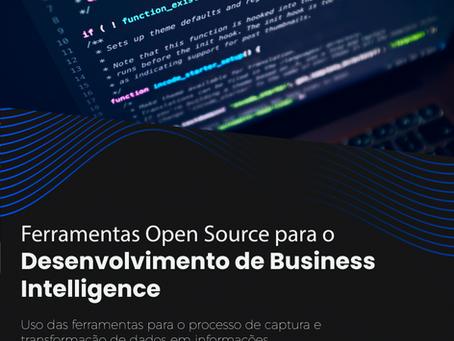 Ferramentas Open Source para o Desenvolvimento de Business Intelligence - BI