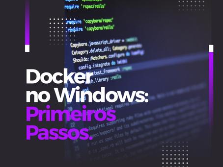 Docker no Windows: primeiros passos